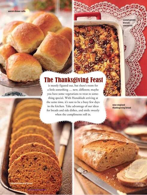 Amish Dinner Rolls, Sweet Potato Biscuit Casserole, Steamed Harvest Bread, NE Thanksgiving Bread